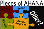 Pieces of AHANA Puzzle